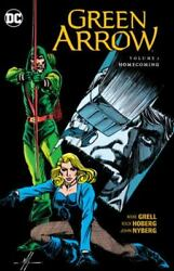Green Arrow Vol. 7 Homecoming Grell Mike