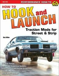 How To Hook And Launch Traction Mods For Street And Strip [performance How To]