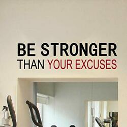 Motivational Decals Than Your Excuses Gym Fitness Wall Large Be Stronger