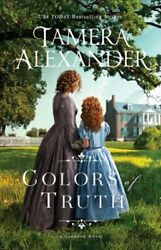 Colors of Truth by Tamera Alexander: New