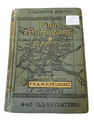 1884 A Dictionary Of The Bible William Smith Illustrated Vintage Teacher's Ed.