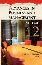 Advances In Business And Management Hardcover By Nelson William D. Edt L...