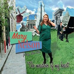 Mary Nelson-the Meadows Of My Heart Cd New
