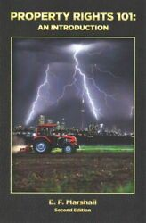 Property Rights 101 An Introduction Paperback By Marshall E. F. Like New...