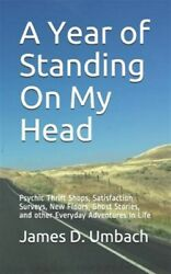 A Year Of Standing On My Head Psychic Thrift Shops Satisfaction Surveys Ne...