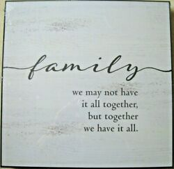 Wall Decor Sign Plaque Family We May Not Have It All Together 12 Square