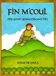 Fin Mand039coul The Giant Of Knockmany Hill By Tomie Depaola Used
