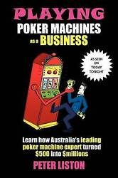 Playing Poker Machines As A Business, Brand New, Free Shipping