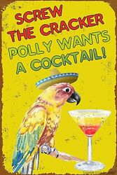 Retro Metal Tin Sign Screw The Cracker Polly Wants A Cocktail Cafe Home Decor