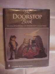 Doorstop Book An Encyclopedia Of Doorstop Collecting By Smith Antiques 2006
