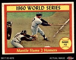 1961 Topps 307 Mickey Mantle - 1960 World Series - Pirates / Yankees 6 - Ex/mt