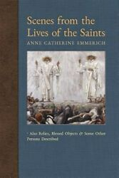 Scenes From The Lives Of The Saints Also Relics, Blessed Objects, And Some O...