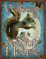 Welcome To The Nut House Metal Tin Sign Funny Squirrel Home Office Wall Decor