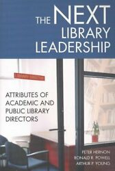 Next Library Leadership Attributes Of Academic And Public Library Directors...