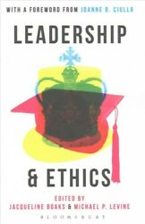 Leadership And Ethics Paperback By Boaks Jacqueline Edt Levine Michael ...