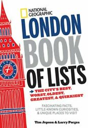 National Geographic London Book Of Lists The Cityand039s Best Worst Oldest New