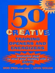 50 Creative Training Openers And Energizers Innovative Ways To Start Your Tra...