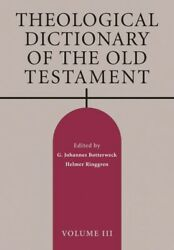 Theological Dictionary Of The Old Testament Gillulim-haras, Paperback By Bo...