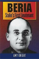Beria Stalinand039s First Lieutenant Paperback By Knight Amy Like New Used F...