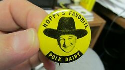 Indianapolis, Ind. Polk Dairy Tin Litho Hopalong Cassidy Wm. Boyd Pinback Pin In