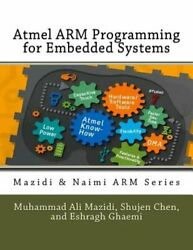 Atmel Arm Programming For Embedded Systems By Shujen Chen New