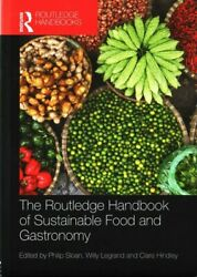 Routledge Handbook Of Sustainable Food And Gastronomy Hardcover By Sloan Ph...