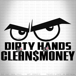 Dirty Hands Clean