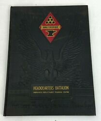 Wwii 1942 Us Army Hq Battalion Ordnance Replacement Training Center Yearbook