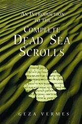 An Introduction To The Complete Dead Sea Scrolls By Geza Vermes Used