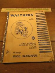 Vintage Walthers Reference Manual And Catalog For O Gauge Model Railroaders 1956