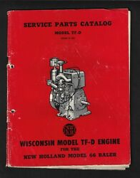 New Holland 66 Baler Wisconsin Tf-d Engine Parts Catalog Issue 3-53 Has Wear