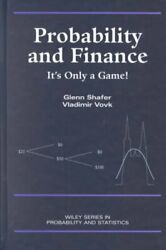 Probability And Finance It's Only A Game, Hardcover By Shafer, Glenn Vovk...