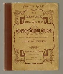 Tufts Common School Course [the Cecilian Series Of Study And Song, 1894] Rare