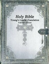 Holy Bible Young's Literal Translation Yahweh Edition By Various New