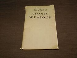 Vintage 1950 Us Dept Of Defense The Effects Of Atomic Weapons Book