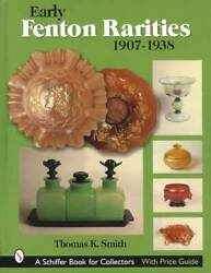 Early Rare Fenton 1907-38 Collector Guide Incl Carnival, Stretch Glass And More