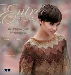 Entree To Entrelac The Definitive Guide From A Biased Knitter By Gwen Bortner