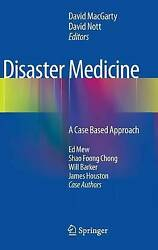 Disaster Medicine A Case Based Approach, Hardcover By Macgarty, David Edt...
