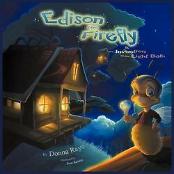 Edison The Firefly And The Invention Of The Light Bulb Multilingual Edition...
