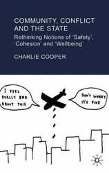 Community Conflict And The State Rethinking Notions Of And039safetyand039 And039cohesionand039