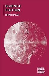 Science Fiction, Paperback By Baker, Brian, Brand New, Free Shipping