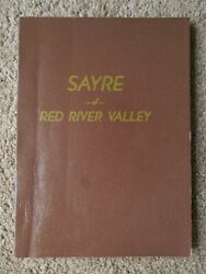 Sayre Of Red River Valley History And Genealogy Beckham County, Oklahoma 1976