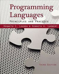 Programming Languages Principles And Practices Hardcover By Louden Kennet...