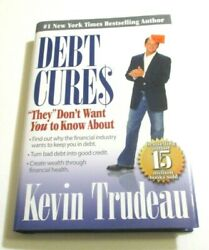 Debt Cures By Kevin Trudeau Brand New Hardcover And Dust Jacket Book