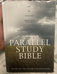 The Parallel Study Bible Nkjv Ncv The Message Comprehensive Study Notes Euc