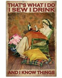Girl I Sew I Drink And I Know Things Poster - Vintage Poster For Sewing Lover