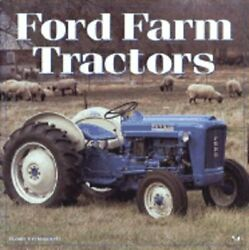 Ford Farm Tractors By Randy Leffingwell Used