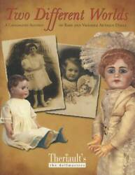 Two Different Worlds Doll Auction Catalog Book Realized Prices - German French
