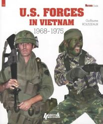 Us Forces Vietnam 1968-1975 Soldier Uniforms Equipment Weapons Incl Cambodia