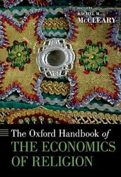 The Oxford Handbook Of The Economics Of Religion By Rachel M Mccleary New